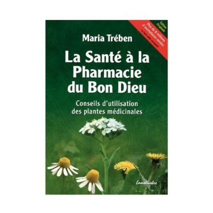 Health Through God`s Pharmacy (French Edition) 88 pages by Maria Treben