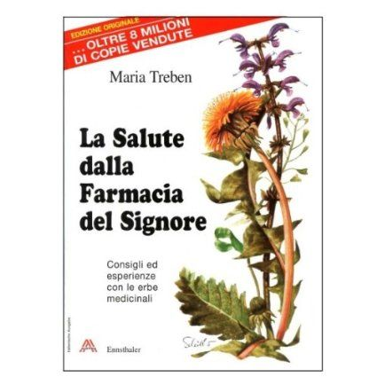 Health Through God`s Pharmacy (Italian Edition) Book by Maria Treben