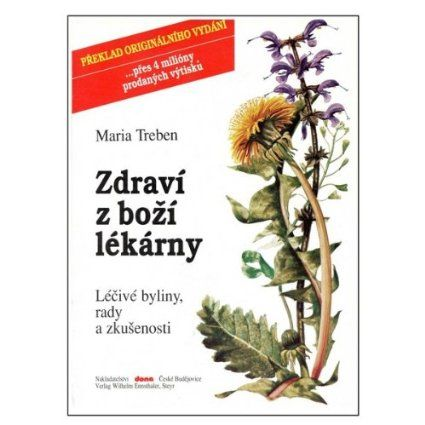 Health Through God`s Pharmacy (Czech Edition) 88 pages by Maria Treben