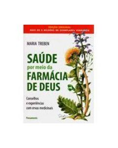 Health Through God`s Pharmacy (Portugese Edition) 88 pages by Maria Treben
