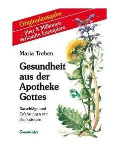 Health Through God`s Pharmacy (German Edition) by Maria Treben